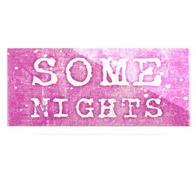 KESS InHouse Some Nights by Monika Strigel  Textual Art Plaque
