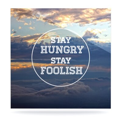 KESS InHouse Stay Hungry by Skye Zambrana Graphic Art Plaque