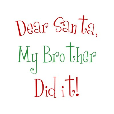 Timi and Leslie Dear Santa My Brother Christmas Art Print