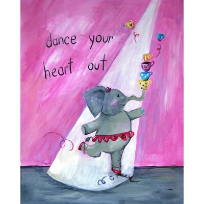 CiCi Art Factory Words of Wisdom Dance your heart Out Print