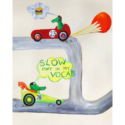 CiCi Art Factory Words of Wisdom Slow Isn't in My Vocab Paper Print