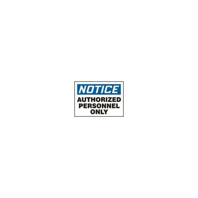 """Accuform Manufacturing Inc X 10"""" Blue, Black And White Adhesive Vinyl Value™ Admittance Sign Notice Authorized Personnel Only"""