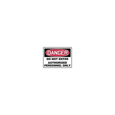 "Accuform Manufacturing Inc X 10"" Red, Black And White Adhesive Vinyl Value™ Admittance Sign Danger Do Not Enter Authorized Personnel Only"