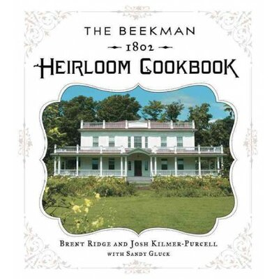 Sterling Publishing Co Inc The Beekman 1802 Heirloom Cookbook