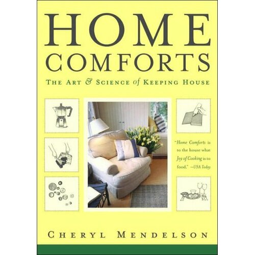 Simon & Schuster Home Comforts; The Art And Science Of Keeping House