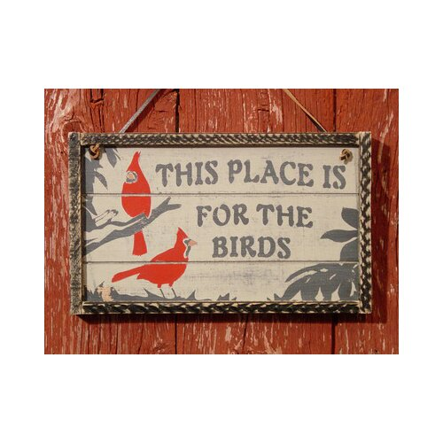 Adventure Marketing This Place is For The Birds Garden Sign