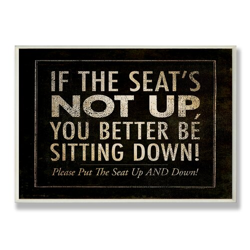 Home Décor If the Seat's Not up Bath Textual Art Plaque