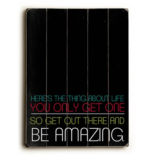 Be Amazing Wood Sign