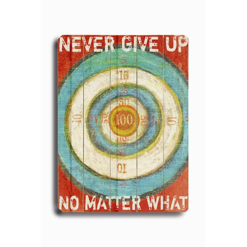 Artehouse LLC Never Give Up Planked Textual Art Plaque