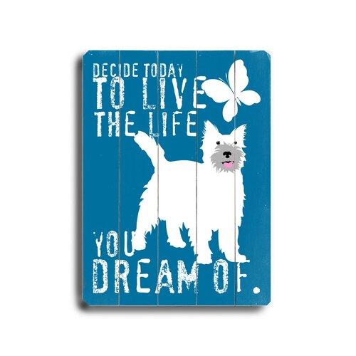 Artehouse LLC Live The Life Planked Textual Art Plaque