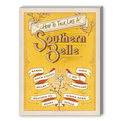 Talk Southern Belle Graphic Art on Canvas