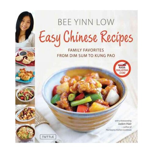 Tuttle Publishing Easy Chinese Recipes Family Favorites from Dim Sum to Kung Pao