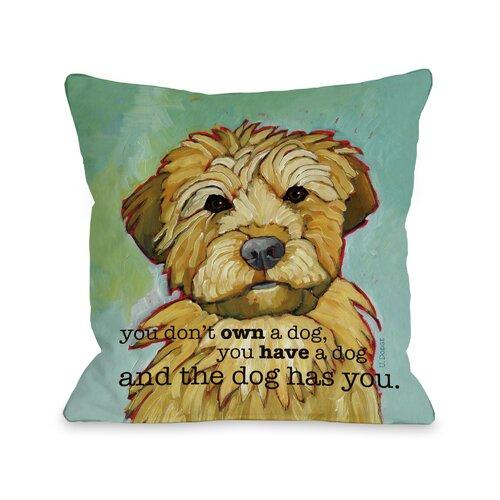 Doggy Décor Dog Has You Pillow