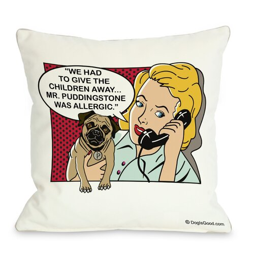 Doggy Décor We Had to Give the Kids Away Throw Pillow