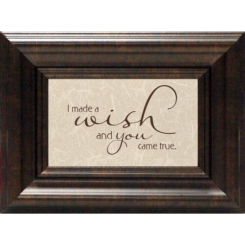 Artistic Reflections I Made A Wish And You Came True Framed Textual Art