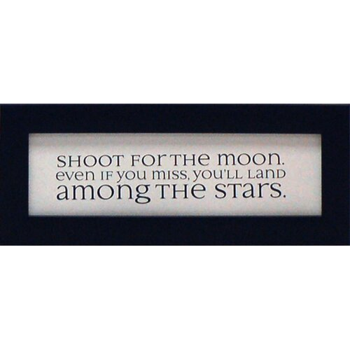 Artistic Reflections Shoot for The Moon Framed Textual Art