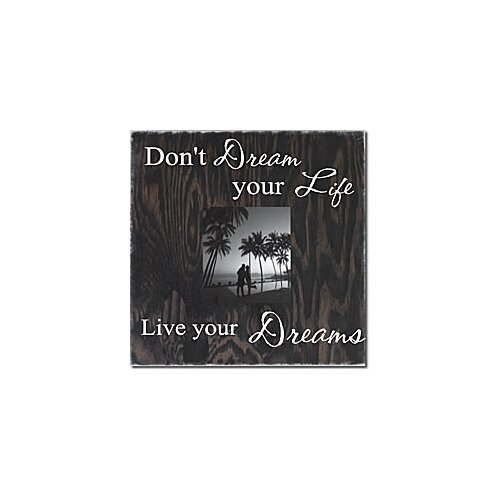 Don't Dream Life Live Your Dreams Memory Box