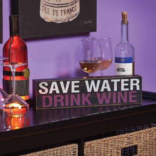Plock 'Save Water Drink Wine' Textual Art Plaque