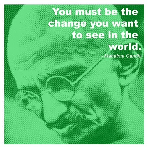 Gandhi - Change Quote Graphic Art
