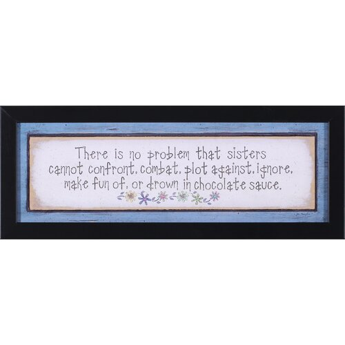 Art Effects Sisters by Jo Moulton Framed Textual Art