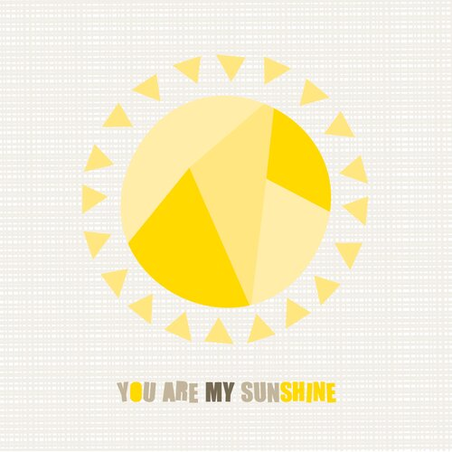 You Are My Sunshine Wall Art