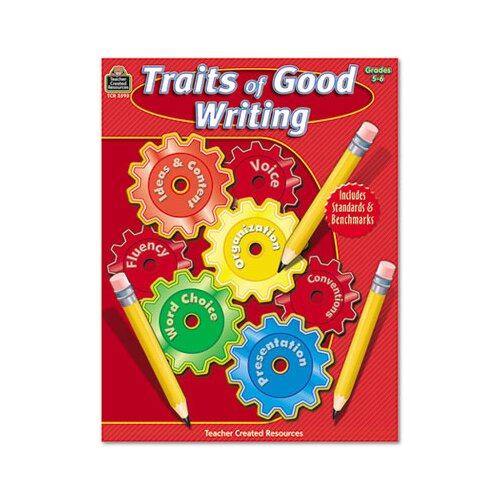 Teacher Created Resources Traits of Good Writing, Grades 5-6, 144 Pages