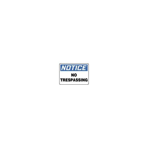 "Accuform Manufacturing Inc X 10"" Blue, Black And White Adhesive Vinyl Value™ Property Sign Notice No Trespassing"