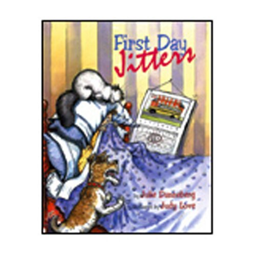Charlesbridge Publishing First Day Jitters
