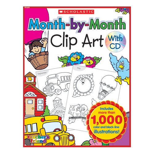 Teachers Friend Month-by-month Clip Art Book
