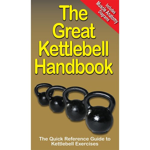 Productive Fitness Publishing The Great Kettlebell Handbook