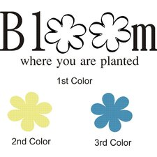 Bloom Where Planted Wall Decal