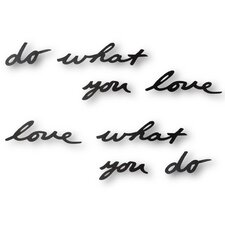 "Mantra ""Do What You Love"" Phrase Wall Décor"