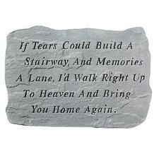 If Tears Could Build A Stairway...Memorial Garden Marker Stepping Stone