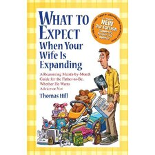 What to Expect When Your Wife is Expanding Book