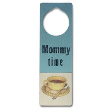 """Mommy Time"" Wooden Doorknob Sign"