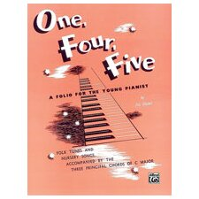 One, Four, Five A Folio for the Young Pianist