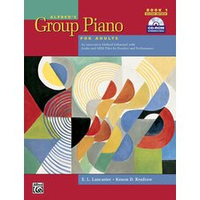 Group Piano for Adults: Student Book 1 (2nd Edition) An Innovative Method Enhanced with Audio and MIDI Files for Practice and Performance