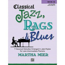 Classical Jazz, Rags and Blues, Book 4