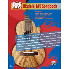 The Big Easy Ukulele TAB Song Book 62 Songs - Rock, Pop, Jazz, and Holiday Favorites!
