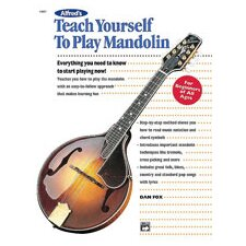 <strong>Alfred Publishing Company</strong> Teach Yourself to Play Mandolin Everything You Need to Know to Start Playing Now!