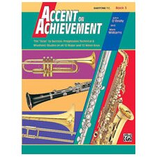 Accent on Achievement, Book 3 Baritone T.C.