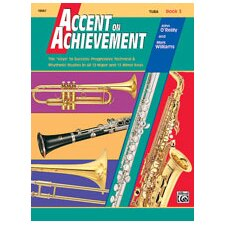 Accent on Achievement, Book 3 Tuba