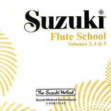 Suzuki Flute School CD, Volume 3, 4 and 5