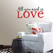 All You Need is Love Phrases Wall Decal