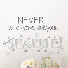 Art Kit Dull Your Sparkle Quote Wall Decal