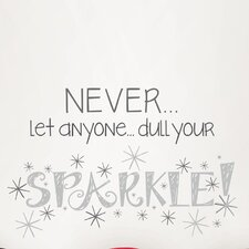 Wall Art Kit Dull Your Sparkle Wall Quote Decal