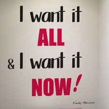 Euro I Want It All Quote Wall Decal