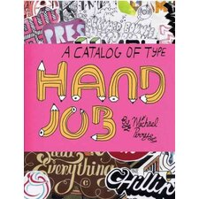 Hand Job; A Catalog of Type