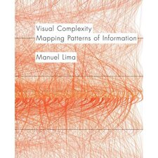 Visual Complexity; Mapping Patterns of Information
