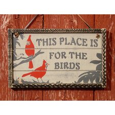 This Place is For The Birds Garden Sign